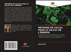 Buchcover von MÉTHODE DE CALCUL POUR LE CALCUL DE L'ÉNERGIE