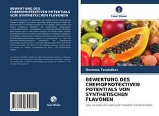 Bookcover of BEWERTUNG DES CHEMOPROTEKTIVEN POTENTIALS VON SYNTHETISCHEN FLAVONEN