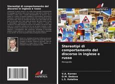 Buchcover von Stereotipi di comportamento del discorso in inglese e russo