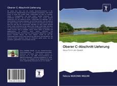 Couverture de Oberer C-Abschnitt Lieferung