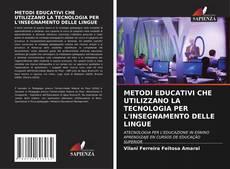 Portada del libro de METODI EDUCATIVI CHE UTILIZZANO LA TECNOLOGIA PER L'INSEGNAMENTO DELLE LINGUE