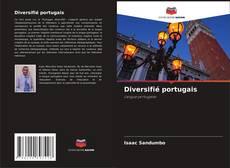 Couverture de Diversifié portugais
