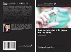 Обложка Las pandemias a lo largo de los años