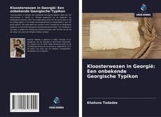 Borítókép a  Kloosterwezen in Georgië: Een onbekende Georgische Typikon - hoz