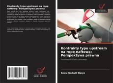 Borítókép a  Kontrakty typu upstream na ropę naftową: Perspektywa prawna - hoz