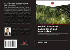 Manuel des fibres naturelles et des composites kitap kapağı