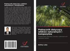 Обложка Podręcznik dotyczący włókien naturalnych i kompozytów