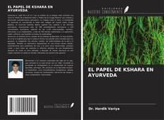 Обложка EL PAPEL DE KSHARA EN AYURVEDA