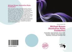Borítókép a  Michael Brown (Australian Rules Footballer) - hoz