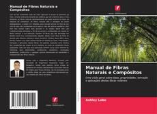 Bookcover of Manual de Fibras Naturais e Compósitos