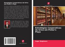 Bookcover of Estratégias Cooperativas da Grice em Pinter's Plays