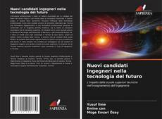 Nuovi candidati ingegneri nella tecnologia del futuro kitap kapağı