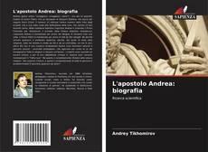 Couverture de L'apostolo Andrea: biografia