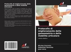 Bookcover of Protocollo di miglioramento della goneometria e della mobilità articolare