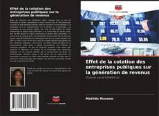 Bookcover of Effet de la cotation des entreprises publiques sur la génération de revenus