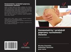 Обложка Goneometria i protokół poprawy ruchomości stawów
