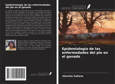 Bookcover of Epidemiología de las enfermedades del pie en el ganado