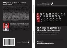 Bookcover of ERP para la gestión de obras de construcción