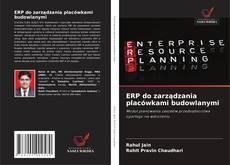 Bookcover of ERP do zarządzania placówkami budowlanymi