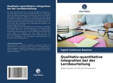 Qualitativ-quantitative Integration bei der Lernbeurteilung kitap kapağı