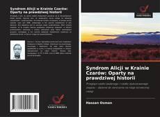 Capa do livro de Syndrom Alicji w Krainie Czarów: Oparty na prawdziwej historii