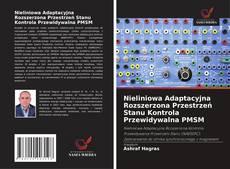Обложка Nieliniowa Adaptacyjna Rozszerzona Przestrzeń Stanu Kontrola Przewidywalna PMSM