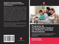 Couverture de Programa de Parentalidade Positiva em Mulheres Grávidas Venezuelanas