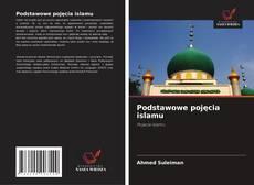 Bookcover of Podstawowe pojęcia islamu