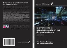 Bookcover of El avance de la nanotecnología en las drogas herbales