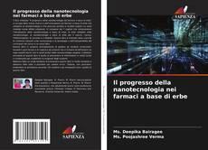 Il progresso della nanotecnologia nei farmaci a base di erbe kitap kapağı