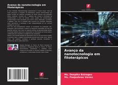 Avanço da nanotecnologia em fitoterápicos kitap kapağı