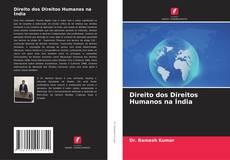 Bookcover of Direito dos Direitos Humanos na Índia