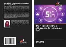 5G-Mobile Fronthaul utilizzando la tecnologia RoF kitap kapağı