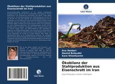 Buchcover von Ökobilanz der Stahlproduktion aus Eisenschrott im Iran