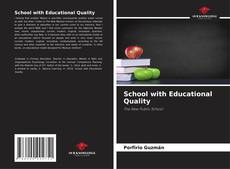 Bookcover of School with Educational Quality