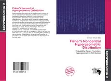 Bookcover of Fisher's Noncentral Hypergeometric Distribution
