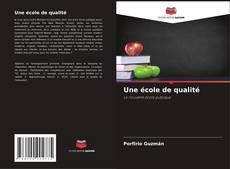Capa do livro de Une école de qualité