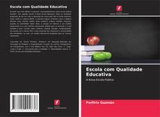 Escola com Qualidade Educativa的封面