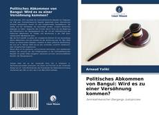 Bookcover of Politisches Abkommen von Bangui: Wird es zu einer Versöhnung kommen?