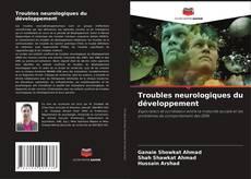 Обложка Troubles neurologiques du développement