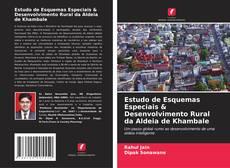 Estudo de Esquemas Especiais & Desenvolvimento Rural da Aldeia de Khambale kitap kapağı
