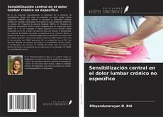 Couverture de Sensibilización central en el dolor lumbar crónico no específico