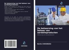 Buchcover von De beheersing van het beheer van aardolieproducten