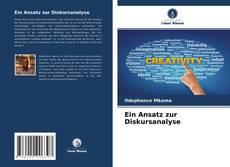 Bookcover of Ein Ansatz zur Diskursanalyse