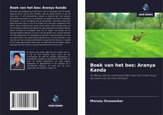 Bookcover of Boek van het bos: Aranya Kanda