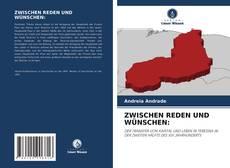 Bookcover of ZWISCHEN REDEN UND WÜNSCHEN: