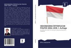 INDONESIENS ÖFFENTLICHE POLITIK 2006-2018. 1. Auflage的封面