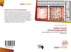 Bookcover of Arthur Grant (Cinematographer)