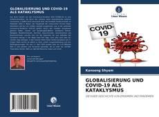 GLOBALISIERUNG UND COVID-19 ALS KATAKLYSMUS kitap kapağı