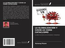 LA GLOBALIZACIÓN Y COVID-19 COMO CATACLISMO kitap kapağı